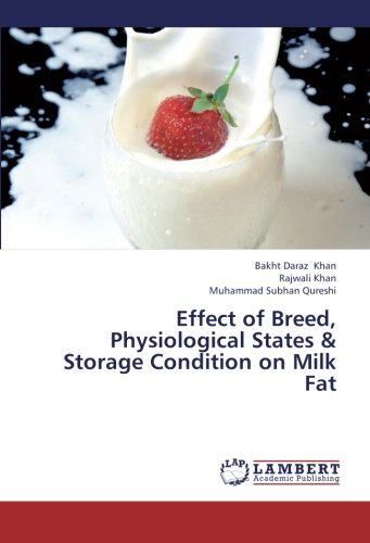 Effect of Breed, Physiological States & Storage Condition on Milk Fat por Khan Bakht Daraz