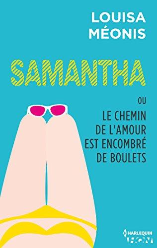 Samantha ou Le chemin de l'amour est encombré de boulets par [Méonis, Louisa]