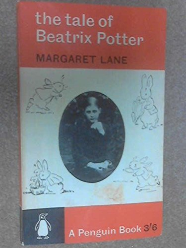 THE TALE OF BEATRIX POTTER: A BIOGRAPHY.