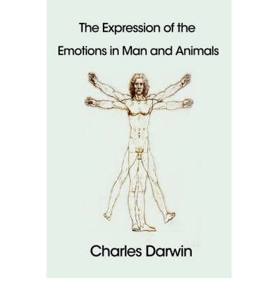 [(The Expression of the Emotions in Man and Animals)] [Author: Professor Charles Darwin] published on (January, 2007)