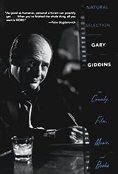 Natural Selection: Gary Giddins on Comedy, Film, Music, and Books