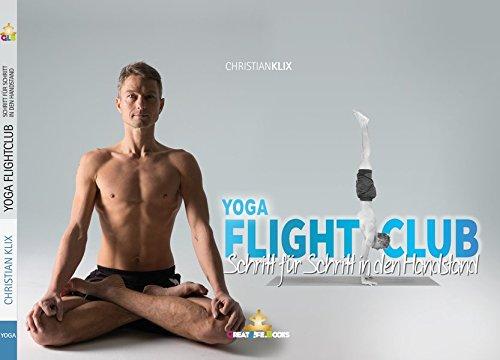 Yoga Flightclub: Schritt für Schritt in den Handstand (Christian Yoga)