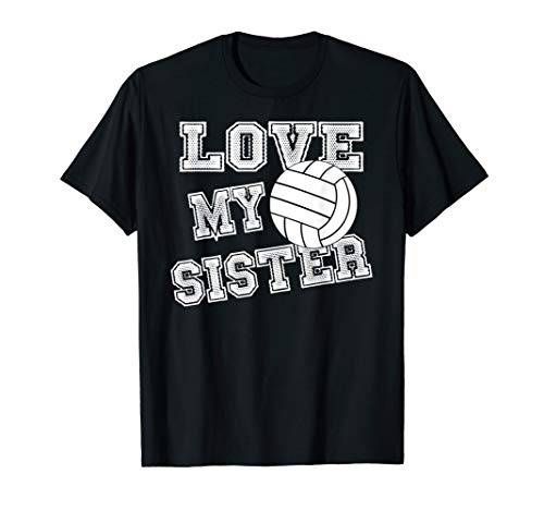 I Love My Sister Volleyball Brother & Sister Volleyball T-Shirt