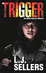 The Trigger (Agent Dallas Thrillers Book 1) (English Edition)