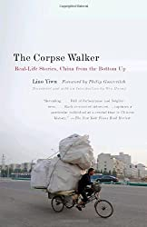 The Corpse Walker: Real Life Stories: China From the Bottom Up by Liao Yiwu (2009-05-05)