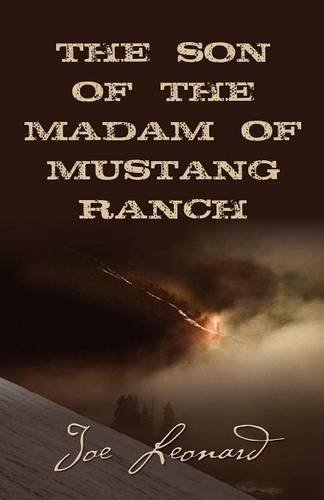 THE SON of the MADAM OF MUSTANG RANCH