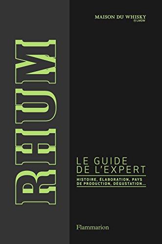 Rhum : Le guide de l'expert par Maison du whisky