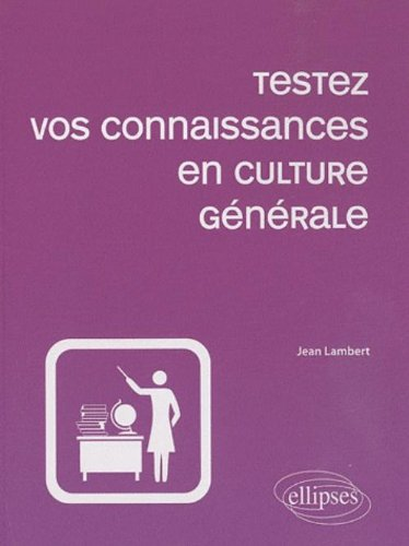 testez-vos-connaissances-en-culture-gnrale