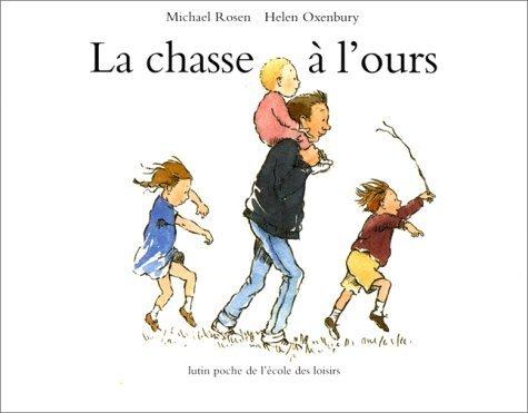 La Chasse a L'Ours by Oxenbury, H (2004) Mass Market Paperback