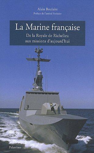 La Marine française : De la Royale de R...