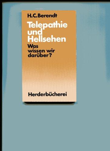 Telepathie und Hellsehen. Was wissen wir darüber?
