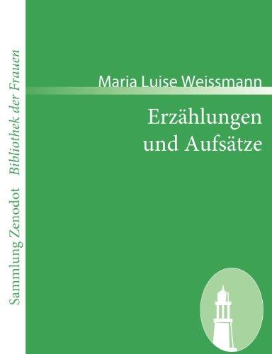 Erzählungen und Aufsätze (Sammlung Zenodot\bibliothek Der Frauen)