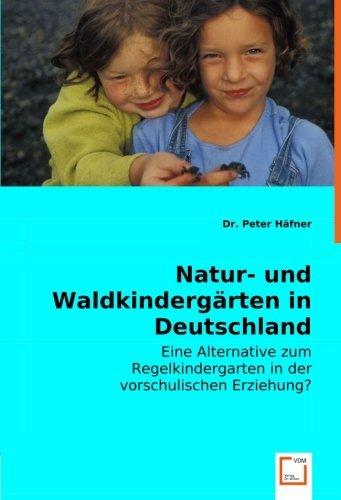 Natur- und Waldkinderg????rten in Deutschland: Eine usato  Spedito ovunque in Italia