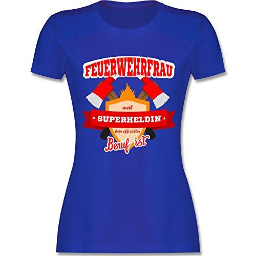 Feuerwehr - Feuerwehrfrau - weil Superheldin kein offizieller Beruf ist - tailliertes Premium T-Shirt mit Rundhalsausschnitt für Damen Royalblau