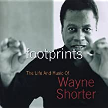 Footprints: the Life and Music of Wayne Shorter
