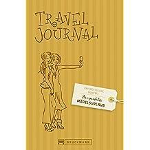 Der perfekte Mädelsurlaub – Travel Journal