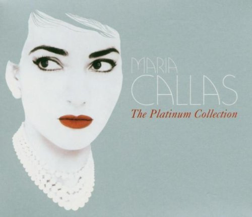 The Platinum Collection : Maria Callas