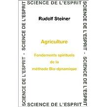 Agriculture : Fondements spirituels de la méthode Bio-dynamique