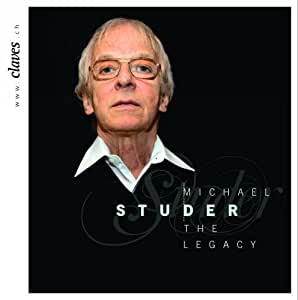Michael Studer : L'Héritage