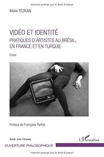 Vidéo et identité par Melis Tezkan