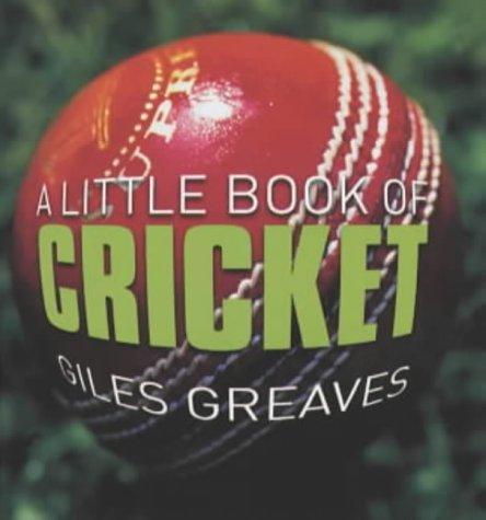A Little Book of Cricket por Giles Greaves