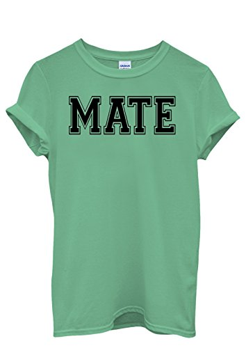 Mate Friend Dude Forever Cool Men Women Damen Herren Unisex Top T Shirt Grün