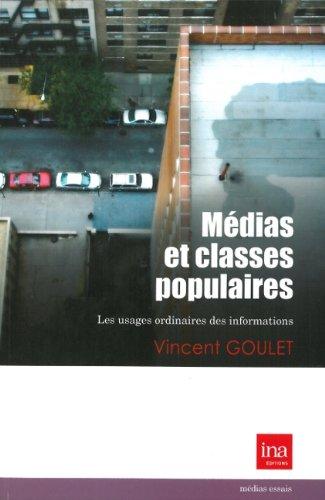Médias et classes populaires : Les usages ordinaires des informations