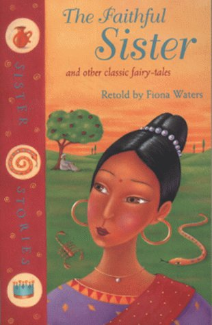 The faithful sister : and other classic fairy-tales
