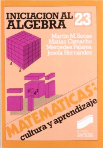 Iniciación al álgebra por Manuel Martín Socas