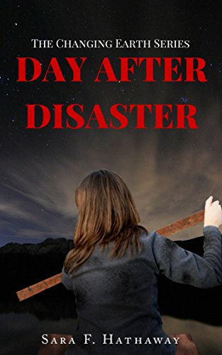 Day After Disaster (The Changing Earth Series Book 1) (English ...