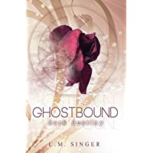 [(Ghostbound 3 : Dark Destiny)] [By (author) C M Singer ] published on (February, 2014)