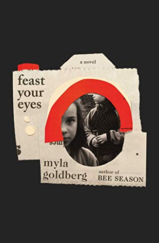 Feast Your Eyes: A Novel - Eye-remedy