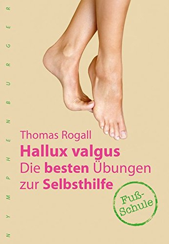 Hallux valgus: Die besten Übungen zur Selbsthilfe