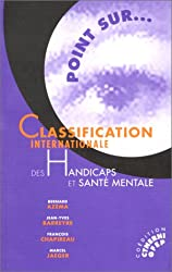 Classification internationale des handicaps et santé mentale