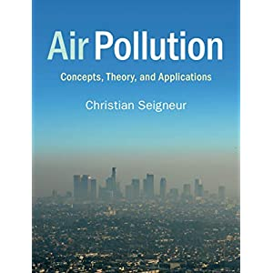 Air Pollution: Concepts, Theory, and Applications (English Edition)