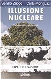 Image de Illusione nucleare. I rischi e i falsi miti