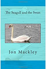 The Seagull and the Swan Paperback