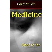 Medicine: Head to Toe (2) (English Edition)