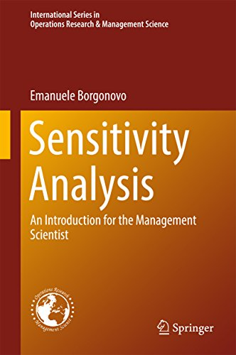 Sensitivity Analysis: An Introduction for the Management Scientist (International Series in Operations Research & Management Science Book 251) (English Edition)
