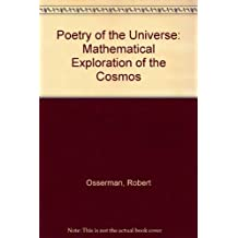 Poetry of the Universe: Mathematical Exploration of the Cosmos