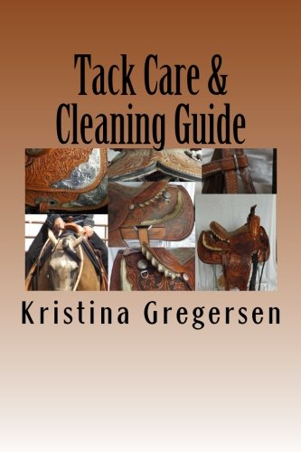 Tack Care & Cleaning Guide: Getting the most out of your tack por Kristina Gregersen