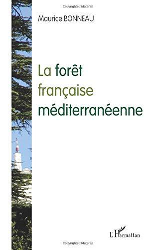 Foret Française Mediterraneenne