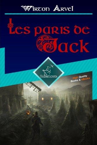 Les paris de Jack (Un conte celtique): Un conte celtique librement inspiré de la légende de Jack O'Lantern et de la fête celtique de Samain et Halloween