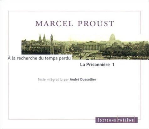 A la recherche du temps perdu : La Prisonnière, tome 1 (coffret 5 CD)