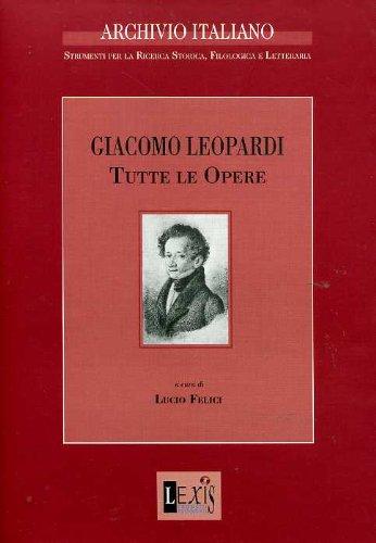 Giacomo Leopardi. Tutte le opere. CD-ROM