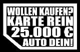 HR-WERBEDESIGN 2 STÜCK Aufkleber Wollen Kaufen NIX Karte MEINS! Autoscheibe Autohändler