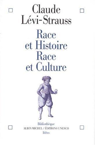 Race et histoire, race et culture par Claude Lévi-Strauss