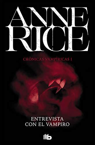Entrevista con el vampiro (Crónicas Vampíricas 1) (FICCIÓN)
