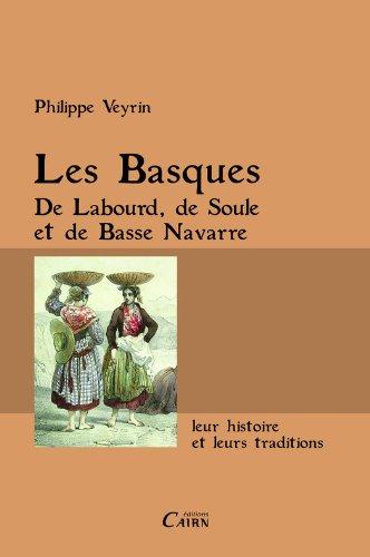 Livres gratuits Les Basques de Labourd, de Soule et de basse Navarre pdf, epub ebook