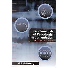 Fundamentals of Periodontal Instrumentation